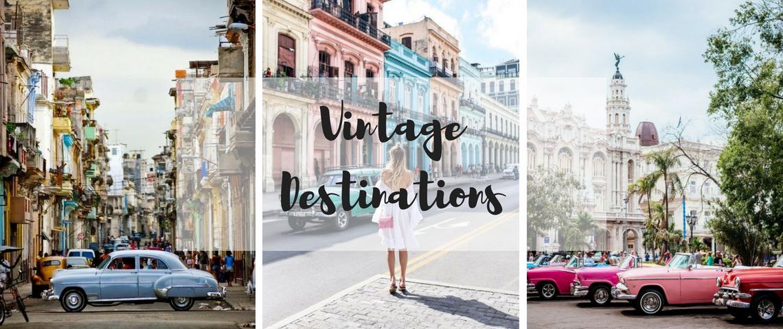 Vintage dreamy destination Summer 2018: Vintage Dreamy Destination Summer 2018 Vintage Dreamy Destinations  1140x480