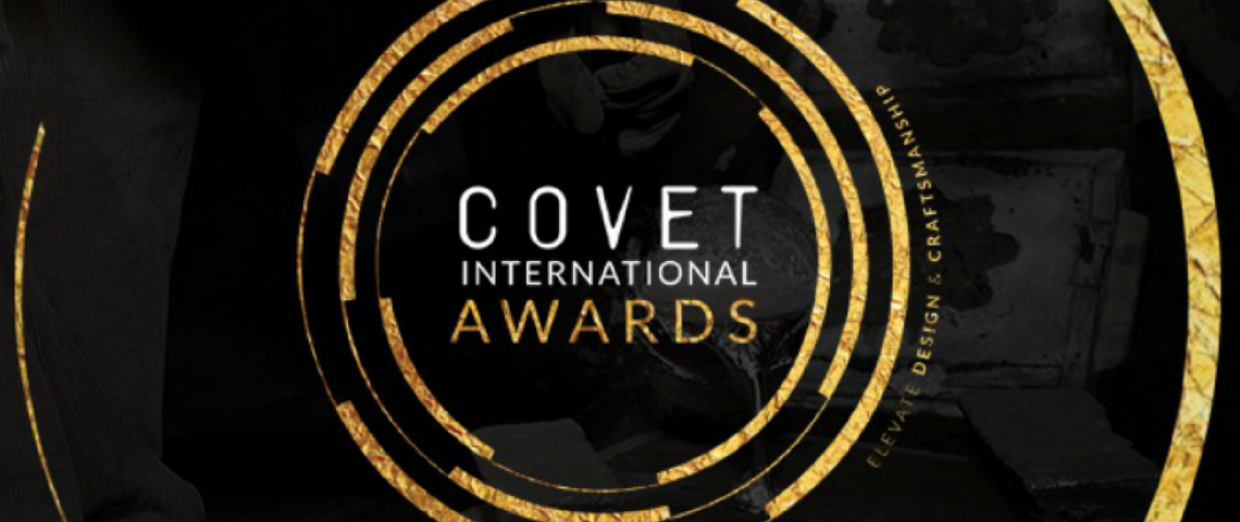 Covet International Awards Will Elevate Design And Craftsmanship