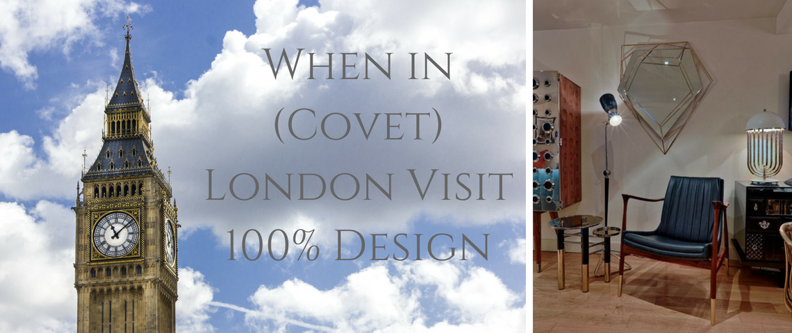 Covet London: What you need to discover before 100% Design?