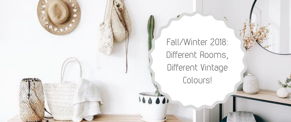 FallWinter Trends Different Rooms, Different Vintage Colours! vintage colours Fall/Winter Trends: Different Rooms, Different Vintage Colours! FallWinter Trends Different Rooms Different Vintage Colours 1140x480