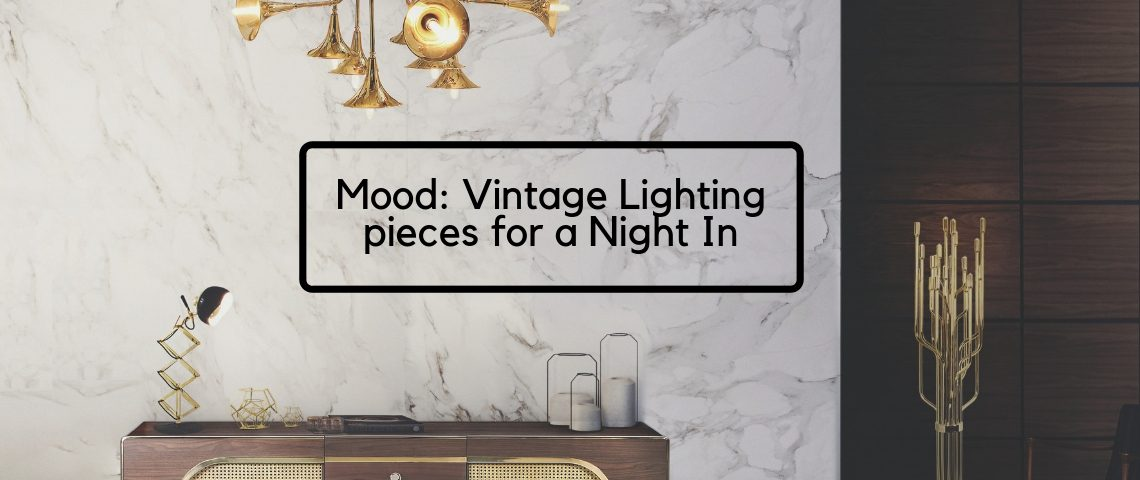 Setting The Mood: Vintage Industrial Lighting Pieces F/ A Night In