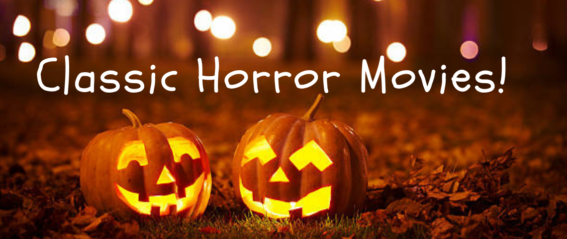 The Top 5 Classic Horror Movies to Watch this Halloween!