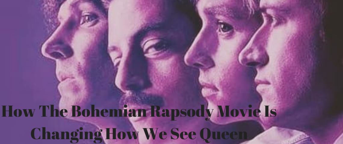 How The Bohemian Rapsody Movie Is Changing How We See Queen bohemian rhapsody movie How The Bohemian Rhapsody Movie Is Changing How We See Queen How The Bohemian Rapsody Movie Is Changing How We See Queen 1140x480