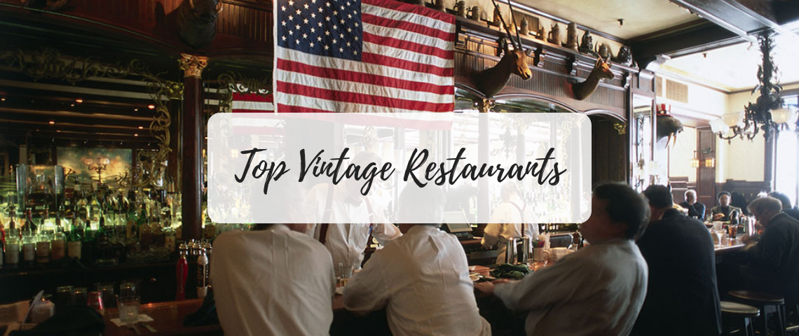I'm Just A Vintage Soul: The Top Historic Restaurants in the US!