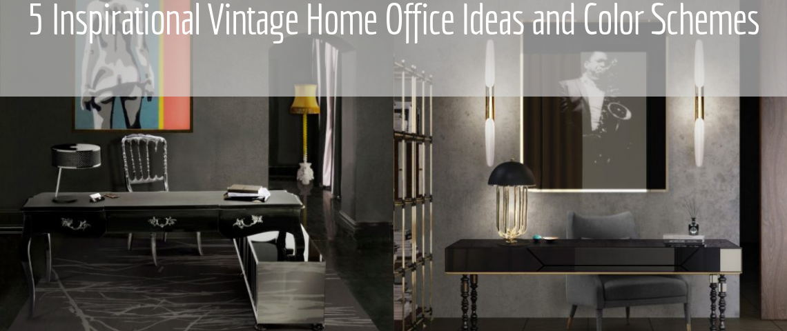 5 Inspirational Vintage Home Office Ideas and Color Schemes Vintage Home Office 5 Inspirational Vintage Home Office Ideas and Color Schemes 5 Inspirational Vintage Home Office Ideas and Color Schemes 1140x480