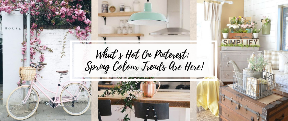What's Hot On Pinterest: Spring Colour Trends Are Here!