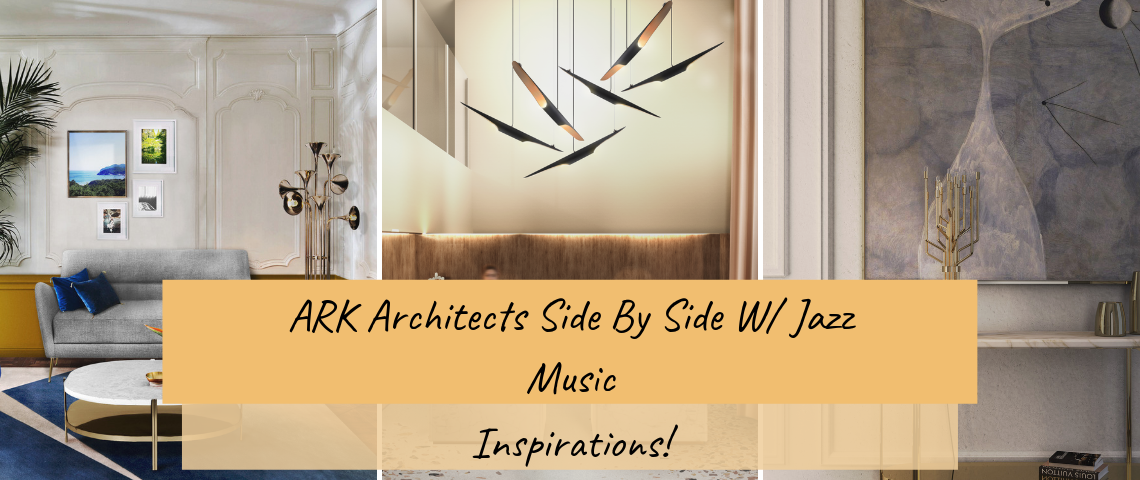 ARK Architects Side By Side W/ Jazz Music Inspirations!